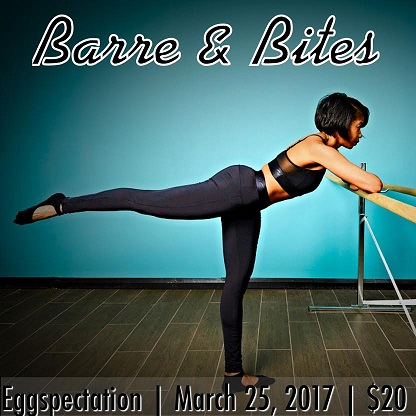 Barre and Bites Event - 032517