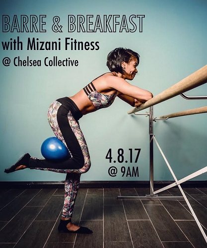 Barre and Breakfast - Chelsea Collective