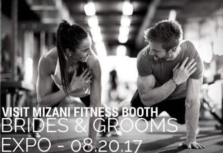 Mizani Fitness - Brides and Grooms Expo