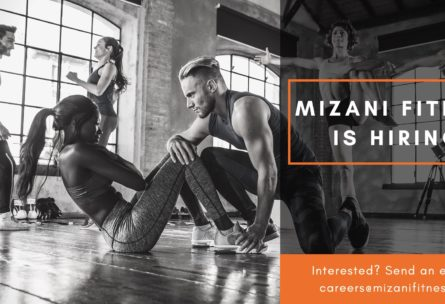 Mizani Fitness Blog - Join Our Team!